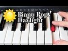Daylight Piano Lesson - Matt and Kim - Easy Piano Tutorial