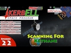 Kerbal Space Program L... : Scanning for Kethane | Kethane Mod, Remote Tech, Deadly Reentry