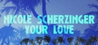 Nicole Scherzinger – Your Love (Lyric Video)