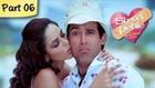 Shaadi Se Pehle (HD) - 06/09 - Romantic Comedy Movie - Akshaye Khanna, Ayesha Takia, Mallika Sherawat