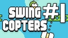 Swing Copters - Walkthrough & Gameplay Ep. 01