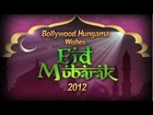 Bollywood Hungama Wishes Eid Mubarak 2012