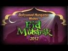 Bollywood Hungama Wishes Eid Mubarak 2012