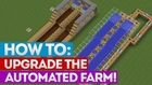 Minecraft: How To Upgrade An Automated Farm [Tutorial]