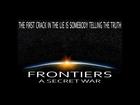 FRONTIERS: A SECRET WAR  (1080P)